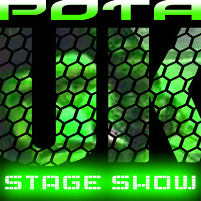 POTA UK Stage Show