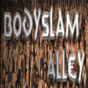 Bodyslam Alley